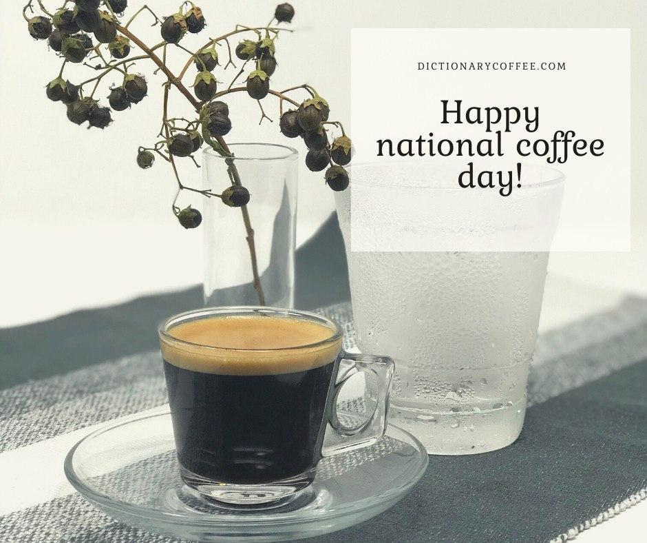 Funny coffee quotes happy national coffee day